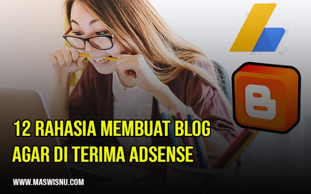 12 Cara Membuat Blog dengan Blogger agar diterima google adsense