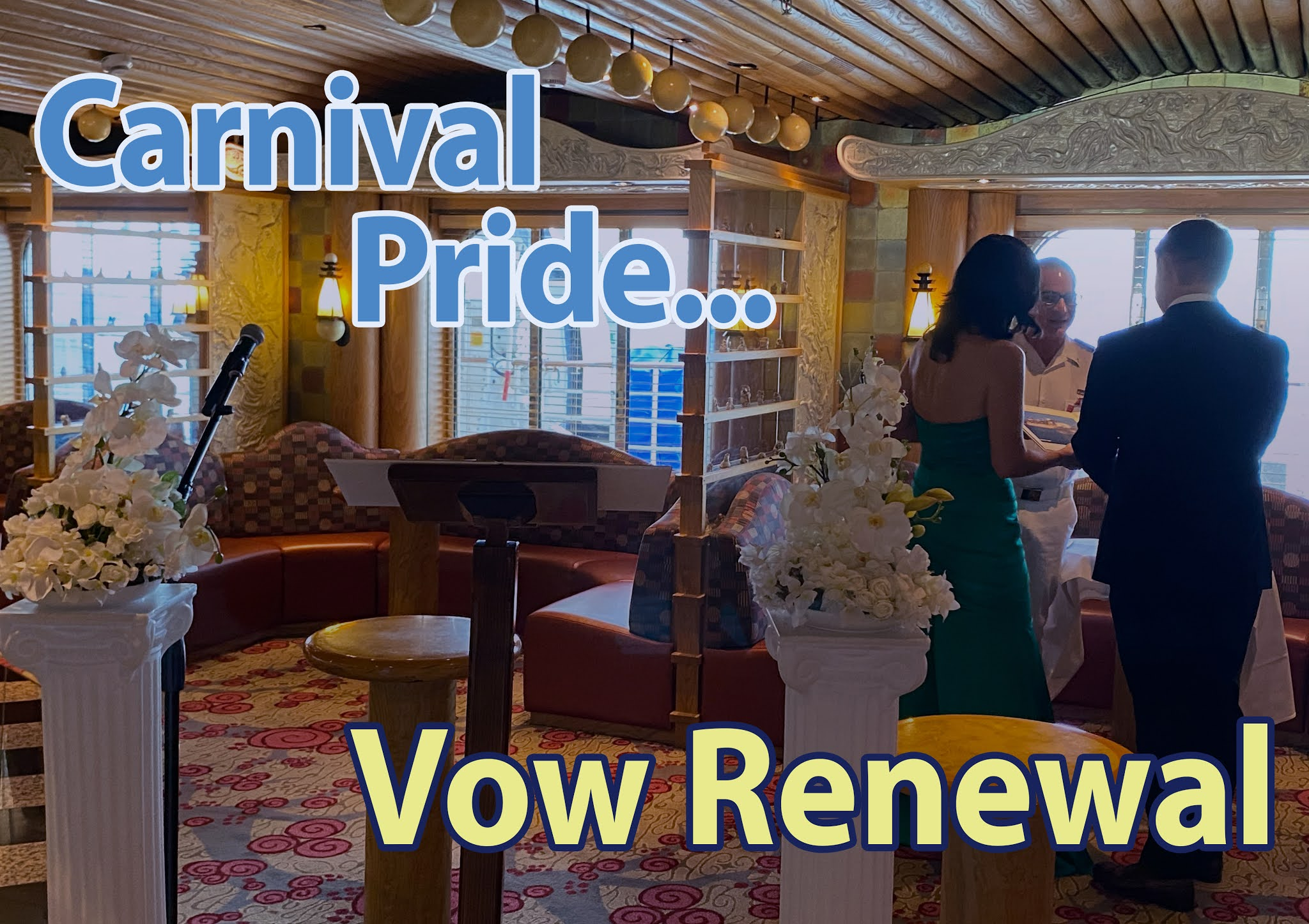 Carnival Pride Vow renewal Blog Post link