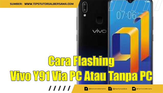 Untuk mengatasi masalah bootloop yang terjadi pada ponsel Vivo Y91 bisa menggunakan cara flashing, berikut ini adalah langkah-langkahnya.
