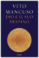 Dio ed il suo destino di Vito Mancuso
