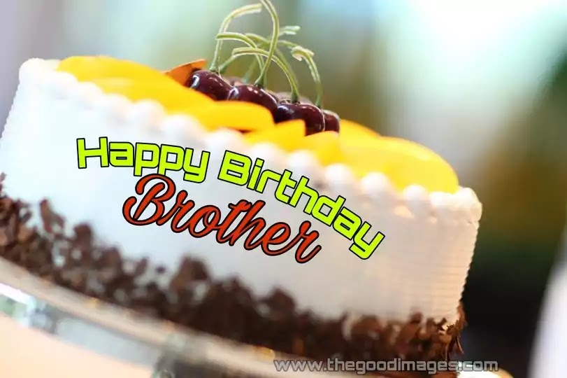 Happy Birthday Brother Pics Images Download For Whatsapp