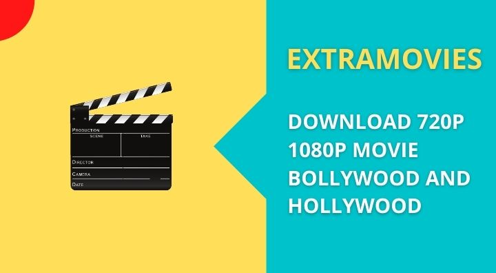 ExtraMovies 2021 Download 720p 1080p Movie Bollywood And Hollywood | Download free movie 2021