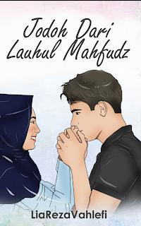 Chapter 48 : Jodoh Dari Lauhul Mahfudz