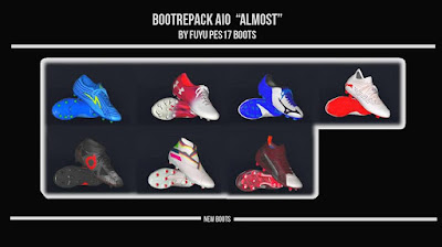 "PES 2017 Boot Repack AIO ""ALMOST"" by FuyuPES17 Boots ( 100 Boots )"