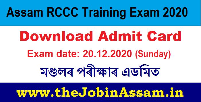 Assam RCCC Training Admit Card 2020