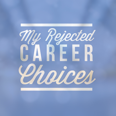 blog graphic list rejected career choices