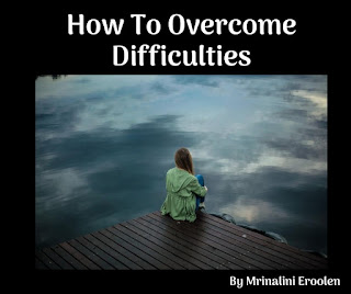 How To Overcome Difficulties