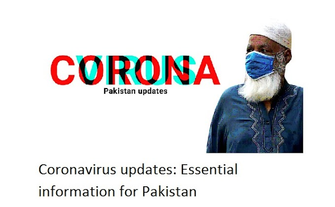 Coronavirus updates: Essential information for Pakistan