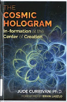 The cosmic hologram : in-formation at the center of creation