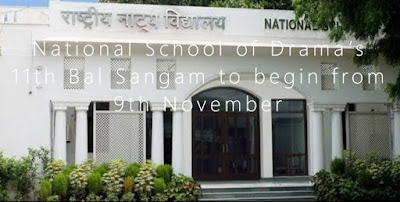National School of Drama's 11th Bal Sangam to begin from 9th November