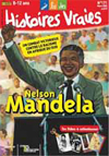 histoires vraies : Nelson Mandela