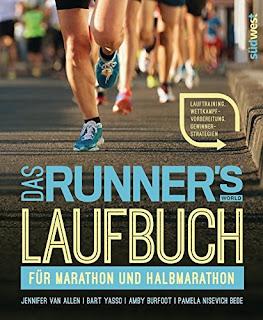[Rezension] Das Runner's World Laufbuch für Marathon und Halbmarathon – Jennifer Van Allen, Bart Yasso, Amby Burfoot & Pamela Nisevich Bede