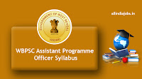 WBPSC Assistant Programme Officer Syllabus