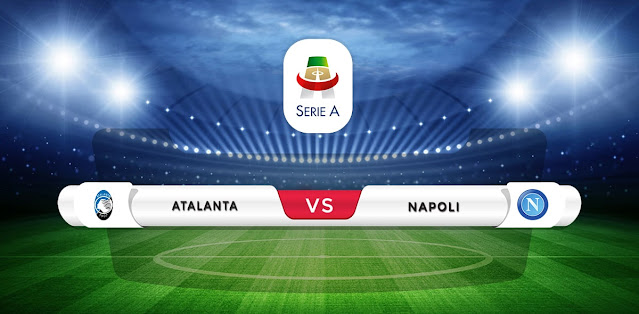 Atalanta vs Napoli Prediction & Match Preview