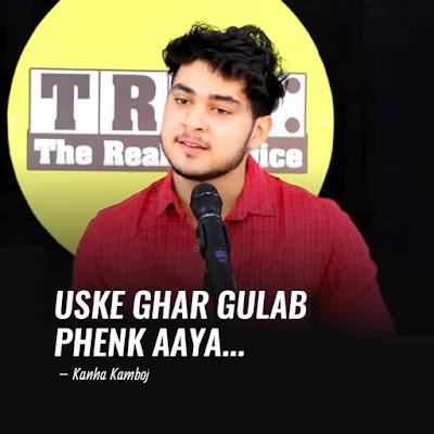 This beautiful poem 'Uske Ghar Gulab Phenk Aaya Poem' which has written and performed by Kanha Kamboj.