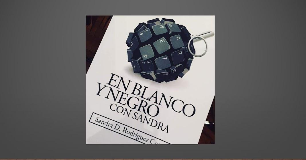 En Blanco Y Negro Con Sandra