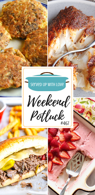 Weekend Potluck featured recipes include Low Carb Salmon Patties, Vintage Strawberry Cake, Slow Cooker Italian Beef Sandwiches, Blackened Baked Cod