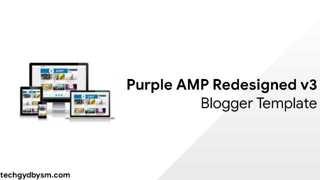 Purple AMP Redesigned v3 Blogger Template