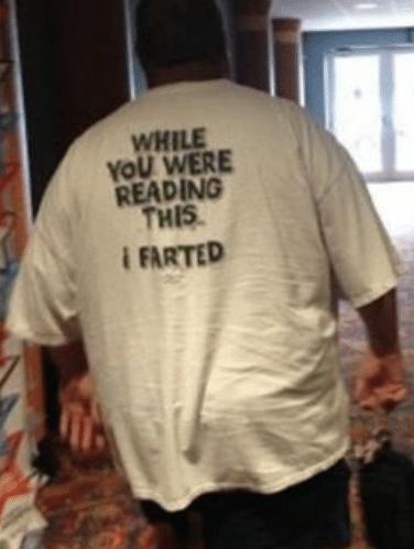 I Farted shirt.  PYGear.com