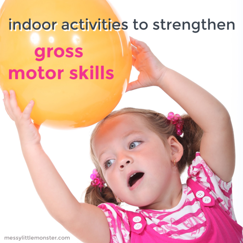 indoor activities to strengthen gross motor skills