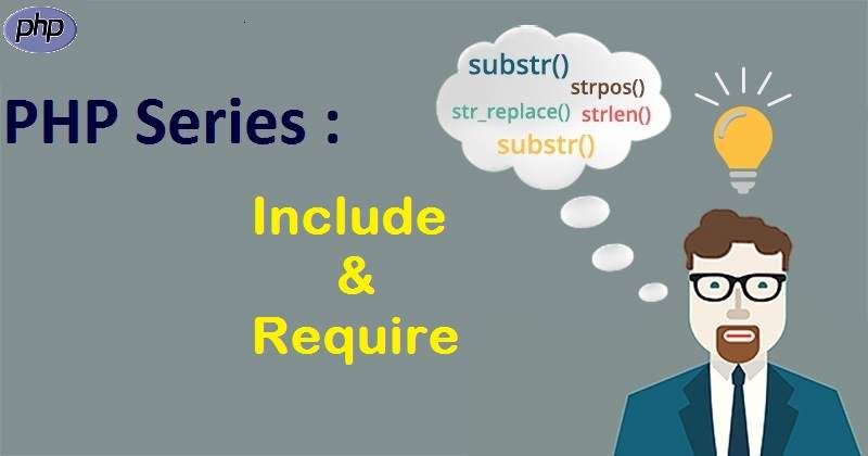 PHP Series : Include dan Require dalam PHP