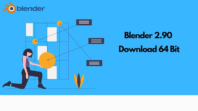 Blender 2.90 Download 64 Bit