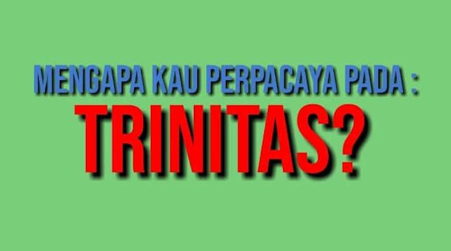 Mengapa Beriman Pada Allah Tritunggal?