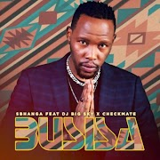 Sbhanga – Busisa feat. DJ Big Sky & Checkmate