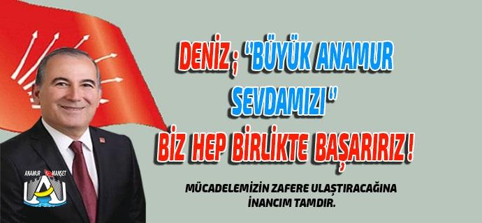 Anamur Haber, Anamur Son Dakika, SİYASET, CHP ANAMUR, Durmuş Deniz,