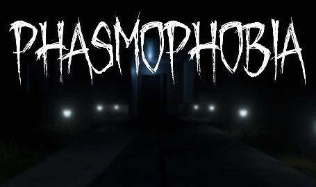 Phasmophobia nedir