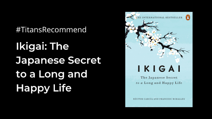 Ikigai: The Japanese Secret to a Long and Happy Life Review