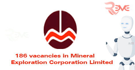 186 vacancies in Mineral Exploration Corporation Limited