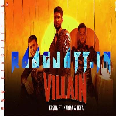 Villain by Krsna lyrics