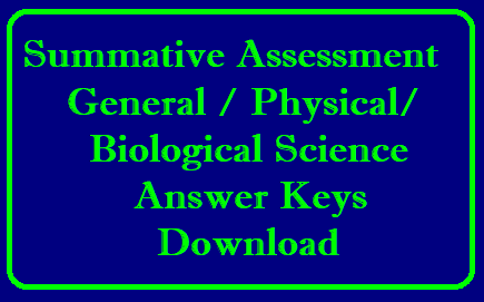 Summative Assessment 2 General Science/ Physiacl Science/ Biological Science Answer Keys of 6th,7th,8th and 9th Classes by SCERT -AP Assessment Cell/2019/04/summative-assessment-SA2-SA1-general-science-physical-biological-science-6th-7th-8th-9th-classes-download.html