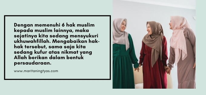 mensyukuri persaudaraan dengan memenuhi hak sesama muslim