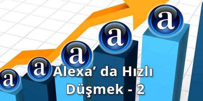 Alexa' da Hızlı Düşmek Sorusunun Cevabını Aradık - 2