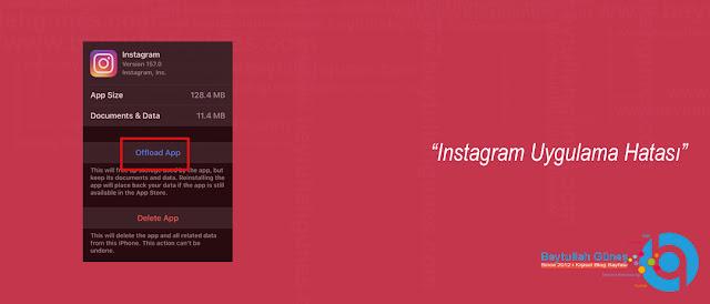 Instagram Uygulama Hatası