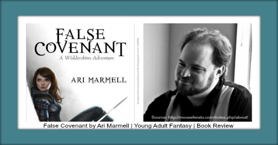False Covenant by Ari Marmell | Young Adult Fantasy | Book Review
