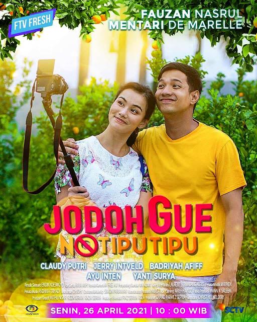 Daftar Nama Pemain FTV Jodoh Gue No Tipu Tipu SCTV 2021 Lengkap