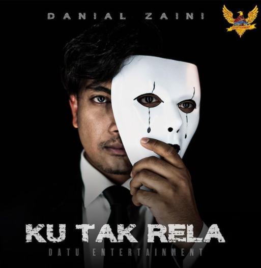 Lirik Lagu Ku Tak Rela - Danial Zaini
