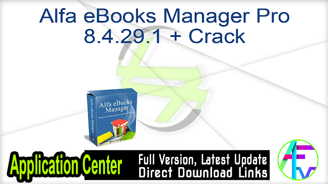 Alfa eBooks Manager Pro 8.4.29.1 + Crack