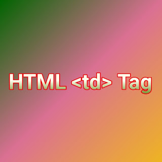 HTML <td> Tag