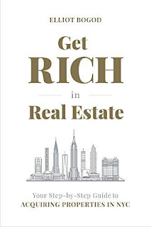 Get Rich in Real Estate: Your Step-by-Step Guide to Acquiring Properties in NYC free book promotion Elliot Bogod