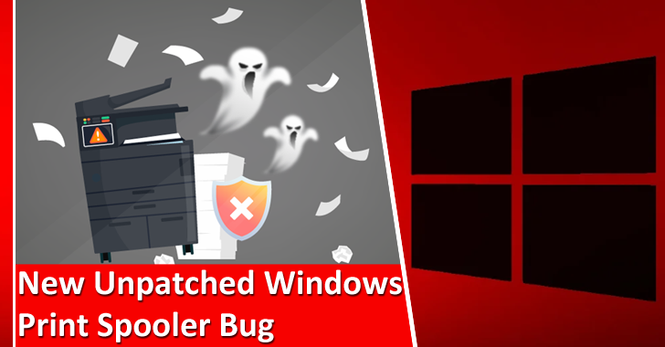 New Unpatched Windows Print Spooler Bug Let Hackers Exploit The Elevation of Privilege