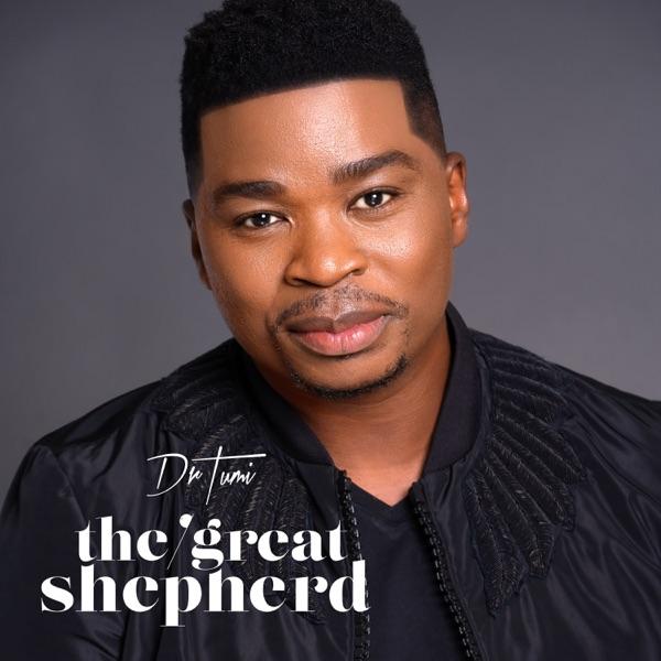 Album: Dr. Tumi – The Great Shepherd