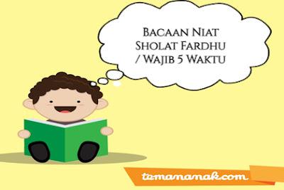 Bacaan Niat Sholat Fardhu / Wajib 5 Waktu