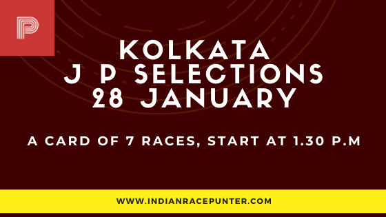 Kolkata Jackpot Selections 28 January, Jackpot Selections by indianracepunter,