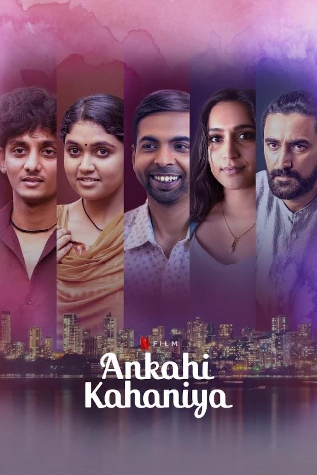 Ankahi Kahaniya 2021 x264 720p NetFliX WebHD Esub AAC English Hindi Telugu Tamil THE GOPI SAHI