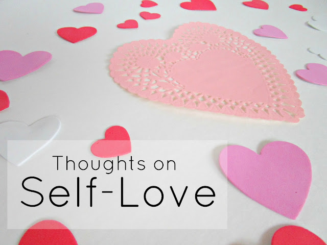 Thoughts on Self-Love | from Courtney's Little Things