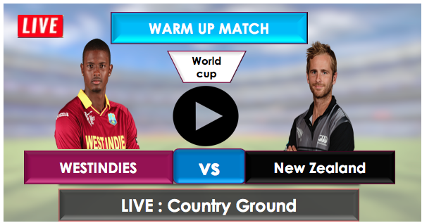 West Indies vs NewZealand: warm up Match Live Streaming Online free